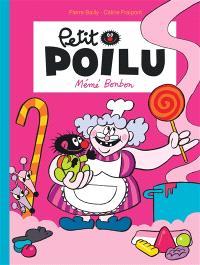 Petit Poilu. Volume 4, Mémé Bonbon