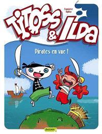 Titoss et Ilda. Volume 1, Pirates en vue !