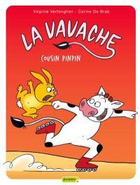 La Vavache. Volume 3, Cousin Pinpin