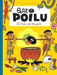 Petit Poilu. Volume 5, La tribu des Bonapéti