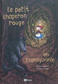 Le Petit Chaperon rouge en Transylvanie