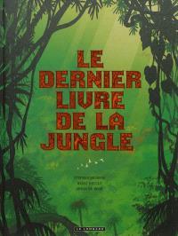 Le dernier livre de la jungle : intégrale