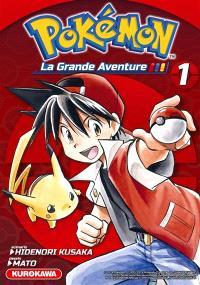 Pokémon : la grande aventure !. Volume 1