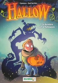 Hallow. Volume 1, La dernière nuit d'Halloween