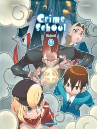 Crime school. Volume 3, Big Apeul