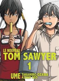 Le nouveau Tom Sawyer. Volume 1