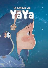 La balade de Yaya : intégrale. Volume 1-3