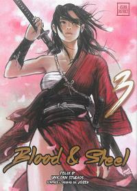 Blood & steel. Volume 3