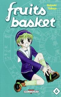 Fruits basket = Une corbeille de fruits. Volume 6