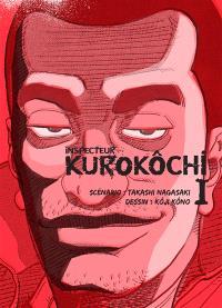 Inspecteur Kurokôchi. Volume 1