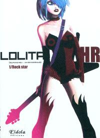 Lolita HR. Volume 1, Rock star