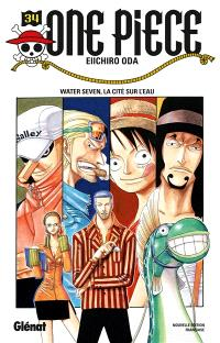One Piece : édition originale. Volume 34, Water Seven, la cité sur l'eau