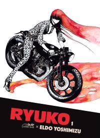 Ryuko. Volume 1