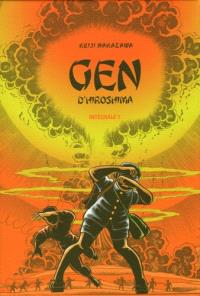 Gen d'Hiroshima : intégrale. Volume 1
