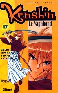 Kenshin, le vagabond. Volume 17, Celui que le temps a choisi