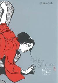 Le fleuve Shinano. Volume 3