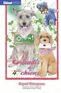 Le paradis des chiens. Volume 4