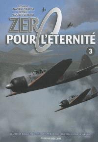 Zéro pour l'éternité. Volume 3