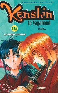 Kenshin, le vagabond. Volume 16, La providence