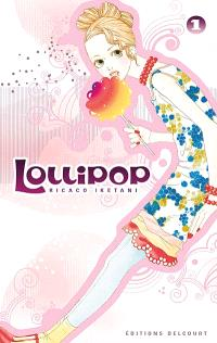 Lollipop. Volume 1