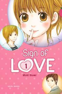 Sign of love. Volume 1