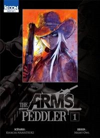 The arms peddler. Volume 1