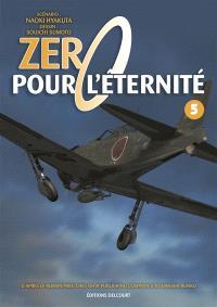 Zéro pour l'éternité. Volume 5