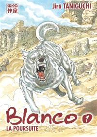 Blanco. Volume 1, La poursuite