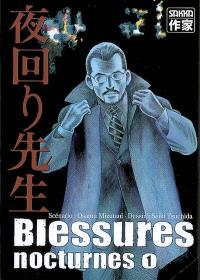 Blessures nocturnes. Volume 1