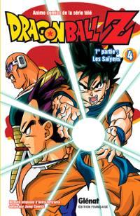 Dragon Ball Z : 1re partie, les Saïyens. Volume 4