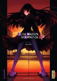 Dusk maiden of amnesia. Volume 1