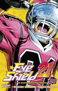 Eye shield 21. Volume 29, Le quarterback providentiel