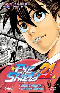Eye shield 21. Volume 21, Les 11 joueurs comptent !