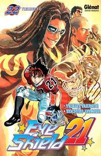 Eye shield 21. Volume 22, Timeout O