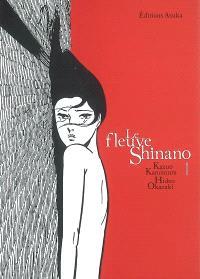 Le fleuve Shinano. Volume 1