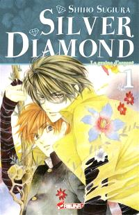 Silver Diamond. Volume 1, La graine d'argent