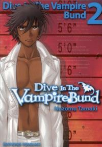 Dive in the Vampire Bund. Volume 2