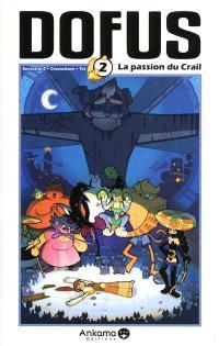 Dofus. Volume 2, La passion du Crail