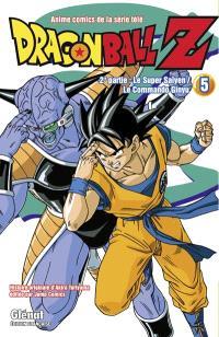 Dragon Ball Z : anime comics de la série télé : 2e partie, Le super Saïyen, le commando Ginyu. Volume 5