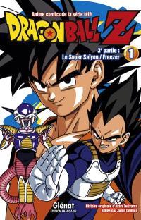 Dragon Ball Z : 3e partie, Le super Saïyen, Freezer. Volume 1