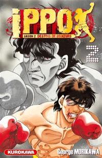 Ippo : saison 2, destins de boxeurs. Volume 2