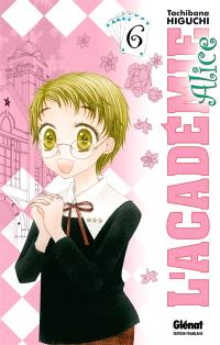L'académie Alice. Volume 6