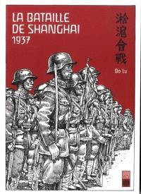La bataille de Shanghai : 1937