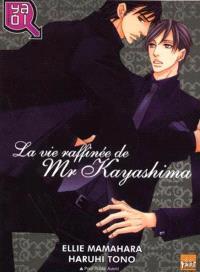 La vie raffinée de M. Kayashima