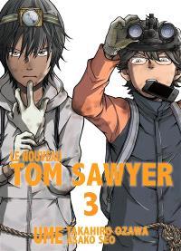 Le nouveau Tom Sawyer. Volume 3