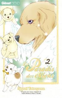 Le paradis des chiens. Volume 2