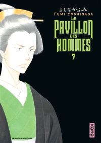 Le pavillon des hommes. Volume 7