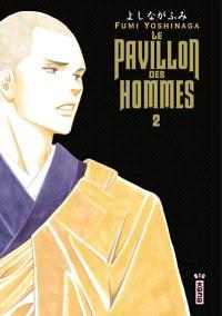 Le pavillon des hommes. Volume 2