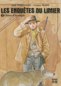 Les enquêtes du limier. Volume 1, Chien d'aveugle