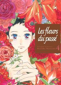 Les fleurs du passé : Natsuyuki Rendezvous. Volume 4